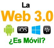 Web 3.0 = Web Móvil