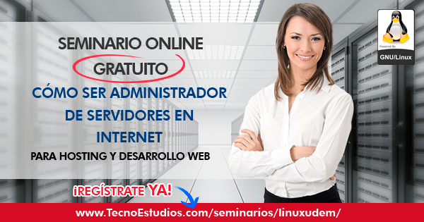 CÓMO SER ADMINISTRADOR DE SERVIDORES EN INTERNET (Seminario Online Gratuito)